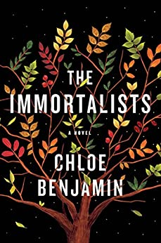 The Immortalists by [Benjamin, Chloe]