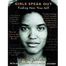 Girls Speak Out: Finding Your True Self
