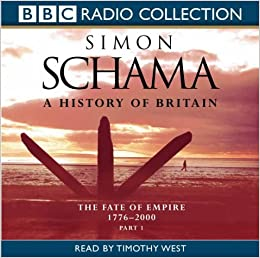 Observer review: A History of Britain by Simon Schama ...