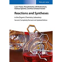 Reactions and Syntheses: In the Organic Chemistry Laboratory