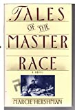 img - for Tales of the Master Race: A Novel book / textbook / text book