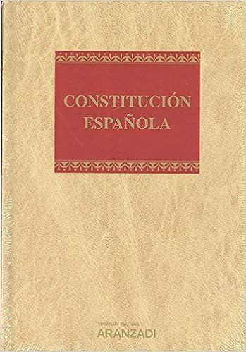 Constitución Española Lujo Papel + e-book Monografía: Amazon.es: Departamento Redacción, Aranzadi: Libros