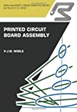 Printed Circuit Board Assembly, P. J. W. Noble, 1468462369