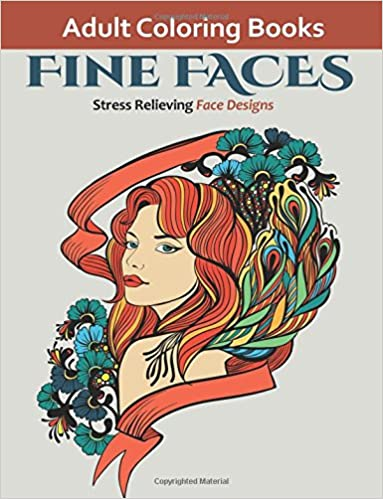 fine faces coloring books for adults featuring over 25 unique designs of fanciful faces