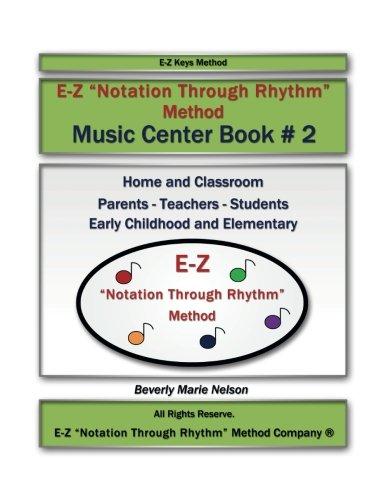 E-Z ''Notation Through Rhythm'' Method: Music Center Book - Beverly Center California