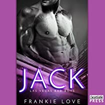 JACK: LAS VEGAS BAD BOYS, BOOK 4