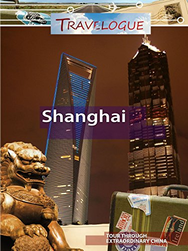 Travelogue - Shanghai China - Tallest Building