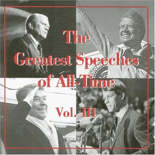 The Greatest Speeches of All-Time Vol. III