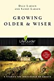 img - for Growing Older and Wiser (Lifeguide Bible Studies) book / textbook / text book