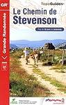Le Chemin de Stevenson : Le Puy/Le Monastier/Florac/St-Jean-du-Gard/Alès par Chamina