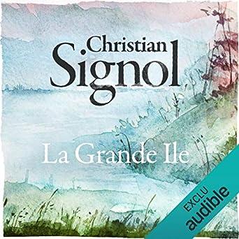 La Grande Ile Christian Signol Yves Mugler Audible