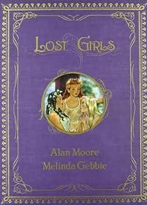LOST GIRLS 1 par Moore