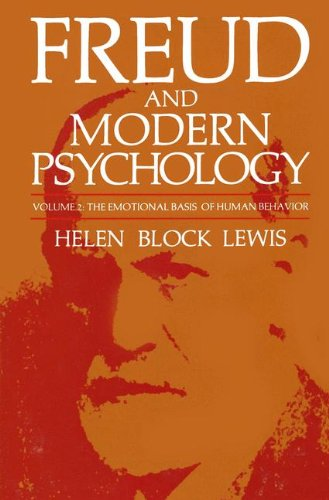 Freud and Modern Psychology: The Emotional Basis of Human Behavior (Emotions, Personality, and Psychotherapy)