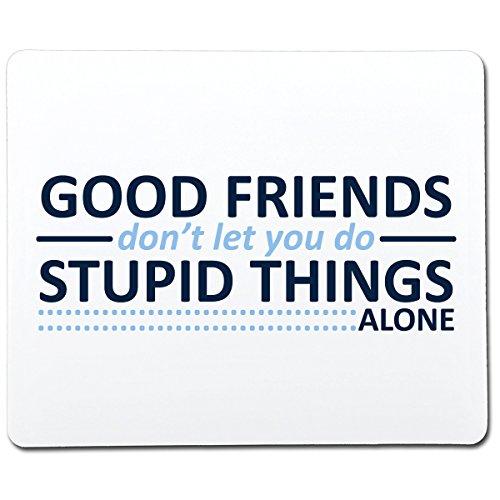 Good Friends Don
