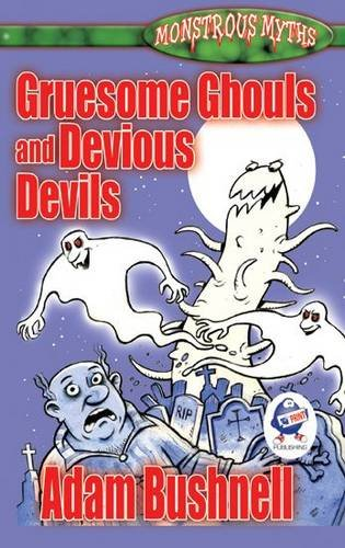 Gruesome Ghouls and Devious Devils pdf epub
