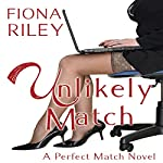 Unlikely Match | Fiona Riley