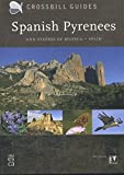 Spanish Pyrenees: and steppes of Huesca - Spain (Crossbill Guides)