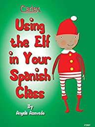 Using the Elf in Your Spanish Class