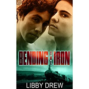 Bending the Iron Audiobook