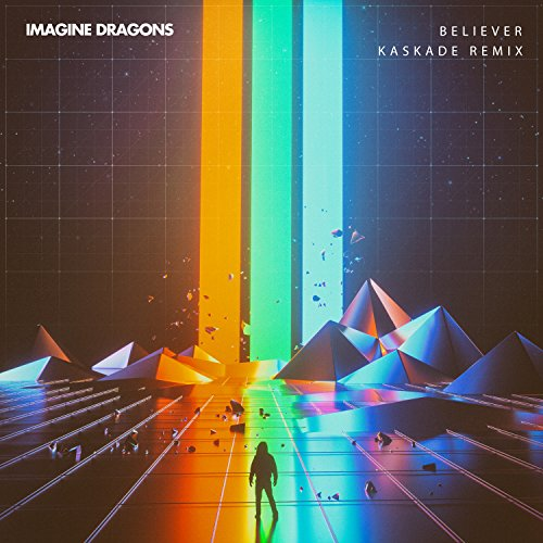Imagine Dragons - Believer (incl. Kaskade Remix) [Single] (2017) [WEB FLAC] Download