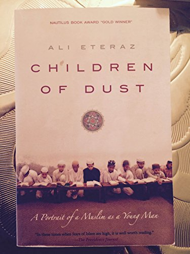 Children of the Dust A portrait of a Muslim as a Young Man