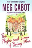 The Highs and Lows of Being Mia, Meg Cabot, 0060590017