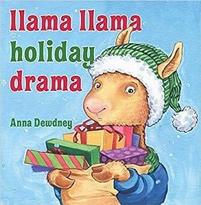 Llama Llama Holiday Drama by Anna Dewdney (2012-08-01)
