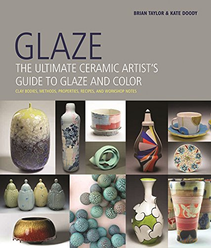 Pottery Ceramic (Glaze: The Ultimate Ceramic Artist's Guide to Glaze and Color)