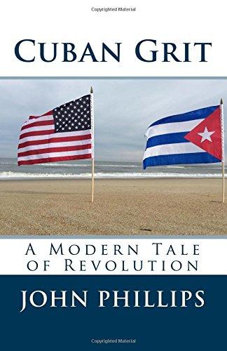 Download Cuban Grit: A Modern Tale of Revolution pdf epub