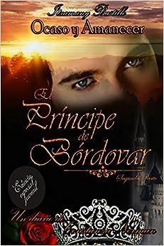 Book El Príncipe de Bórdovar 2: Volume 2 (Ocaso y Amanecer (edicin juvenil))