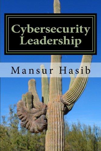 Cybersecurity Leadership: Powering the Modern Organization
