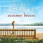 Summer Breeze: A Novel | Nancy Thayer