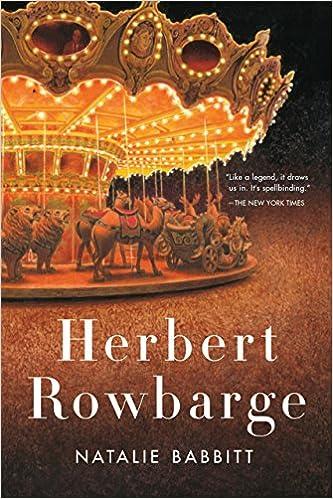 Herbert Rowbarge Natalie Babbitt 9781250075109 Amazon Books