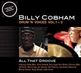 Drum 'n' Voice, Vol. 1-2: All that Groove by Billy Cobham, Randy Brecker, Ricky Bailey, Michael Brecker, Troy Parrish, Gregg (0100-01-01)