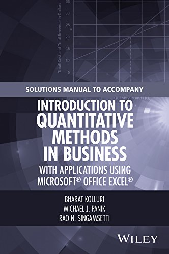 Solutions Manual to Accompany Introduction to Quantitative Methods in Business: with Applications Using Microsoft Office