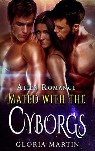 Mated with the Cyborgs: Alien Romance
