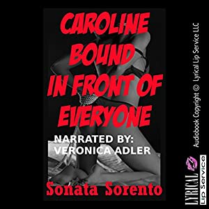 Caroline Bound in Front of Everyone Audiobook