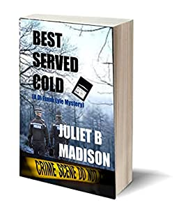 Best Served Cold (A DI Frank Lyle Mystery) (DI Frank Lyle Mysteries Book 5) by [Madison, Juliet B]