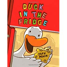 Duck in the Fridge (A Duck in the Fridge Book)