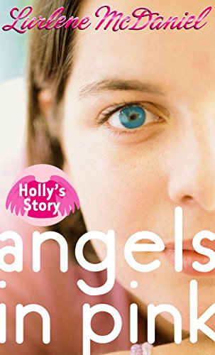 Angels in Pink: Holly
