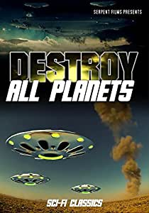 Destroy All Planets: Classic Sci-Fi