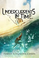 Undercurrents in Time: Detours in Time Book 2 Paperback