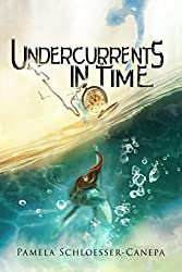 Undercurrents in Time: Detours in Time Book 2