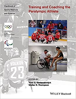 Training and Coaching the Paralympic Athlete (Olympic Handbook Of Sports Medicine)