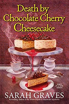 Death by Chocolate Cherry Cheesecake (A Death by Chocolate Mystery) by [Graves, Sarah]