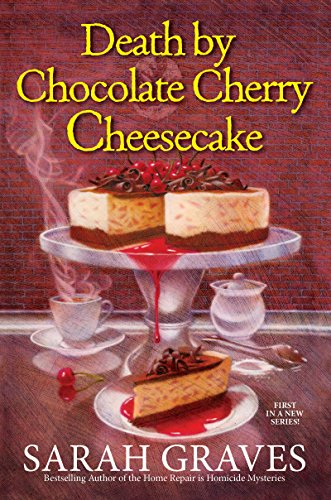 Death by Chocolate Cherry Cheesecake (A Death by Chocolate Mystery)