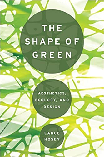 Ecology The Shape of Green Aesthetics and Design