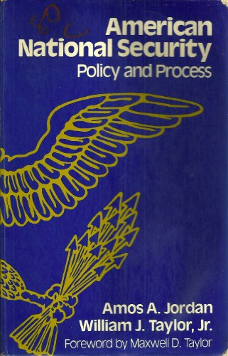 American National Security - Policy and Process