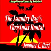 The Laundry Hag's Christmas Rental | Jennifer L. Hart