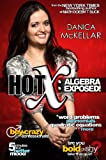 Hot X - Algebra Exposed!, Danica McKellar, 1594630704